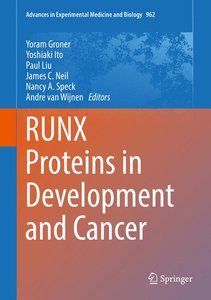 RUNX PROTEINS IN DEVELOPMENT &