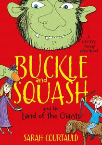 Buckle and Squash and the Land of the Giants