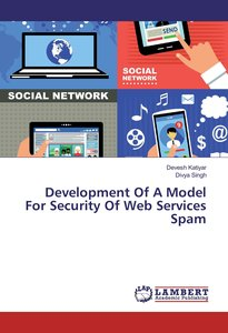 Development Of A Model For Security Of Web Services Spam