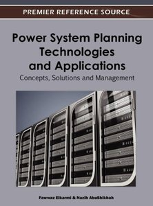 Power System Planning Technologies and Applications: Concepts, S