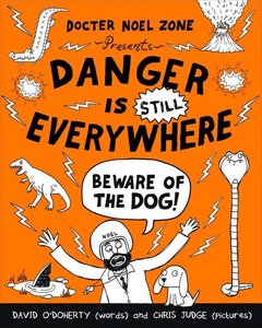 Danger is STILL Everywhere 02. Beware of the Dog