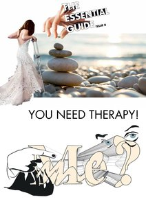 You need Therapy! Me?