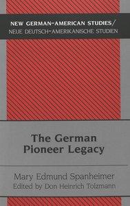 The German Pioneer Legacy