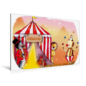 Premium Textil-Leinwand 120 cm x 80 cm quer Hurra, der Zirkus is