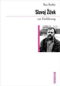Slavoj Zizek zur Einführung