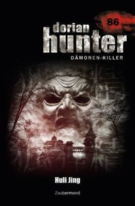 Dorian Hunter, Dämonen-Killer - Huli Jing