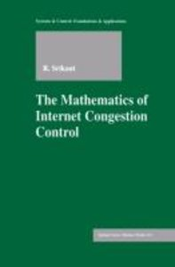 The Mathematics of Internet Congestion Control