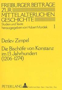 Die Bischöfe von Konstanz im 13. Jahrhundert (1206 - 1274)