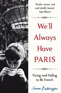 We\'ll Always Have Paris