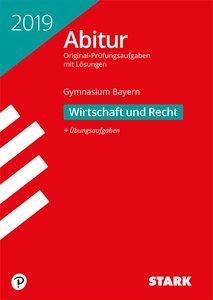 Abitur 2019 - Gymnasium Bayern - Wirtschaft/Recht
