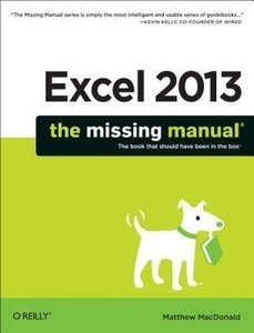 Excel 2013: The Missing Manual