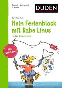 Mein Ferienblock mit Rabe Linus - Fit für die 3. Klasse