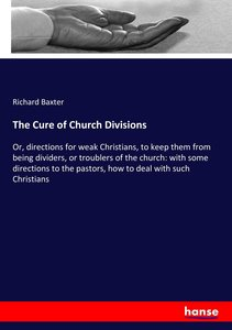 The Cure of Church Divisions