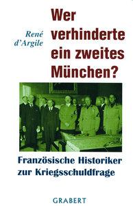 Wer verhinderte ein zweites München?