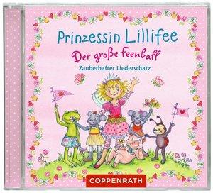 CD: Prinzessin Lillifee - Der große Feenball. Zauberhafter Liede
