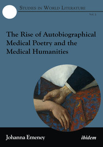 The Rise of Autobiographical Medical Poetry and the Medical Huma