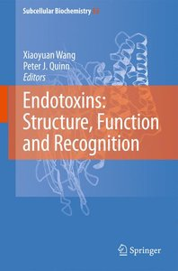 Endotoxins: Structure, Function and Recognition