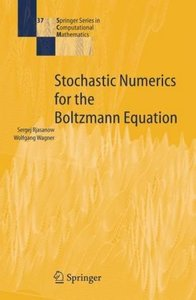Stochastic Numerics for the Boltzmann Equation