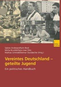 Vereintes Deutschland - geteilte Jugend