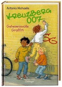 Kreuzberg 007 - Geheimnisvolle Graffiti (Bd. 2)