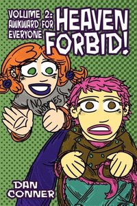 Heaven Forbid! Volume 2: Awkward for Everyone