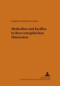 Methodios und Kyrillos in ihrer europäischen Dimension