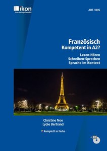 Französisch - Kompetent in A2? Schülerbuch mit CD - Komplett in