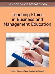 Handbook of Research on Teaching Ethics in Business and Manageme