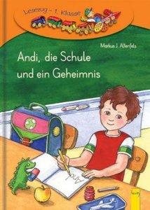 Andi, die Schule und ein Geheimnis