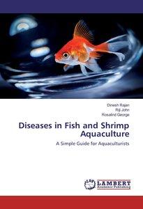 Diseases in Fish and Shrimp Aquaculture