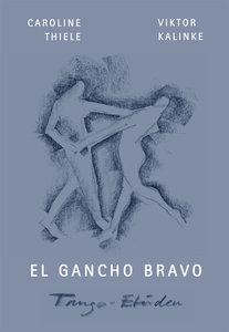 El Gancho bravo