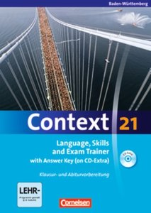Context 21. Workbook mit Lösungsschlüssel und CD-ROM. Baden-Würt
