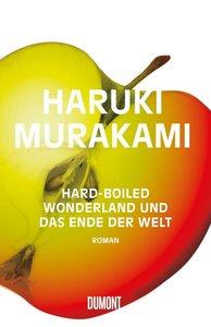 Hard boiled Wonderland und das Ende der Welt