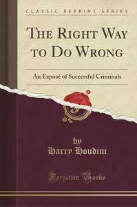 The Right Way to Do Wrong