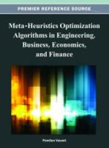 Meta-Heuristics Optimization Algorithms in Engineering, Business