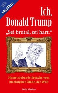 Ich, Donald Trump
