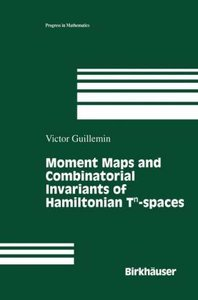 Moment Maps and Combinatorial Invariants of Hamiltonian Tn-space