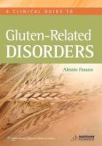 Clinical Guide to Gluten-Related Disorders
