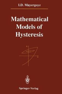 Mathematical Models of Hysteresis