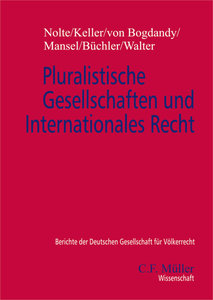 Pluralistische Gesellschaften und Internationales Recht