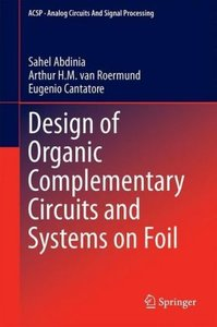Design of Organic Complementary Circuits and Systems on Foil