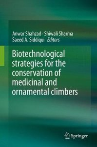 Biotechnological strategies for the conservation of medicinal an