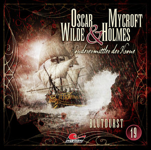 Oscar Wilde & Mycroft Holmes - Folge 19, 1 Audio-CD