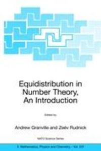Equidistribution in Number Theory, An Introduction