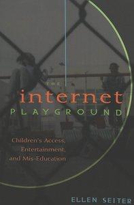 The Internet Playground