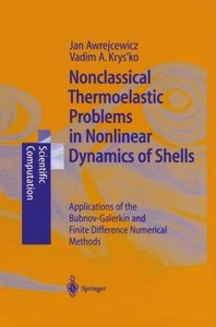 Nonclassical Thermoelastic Problems in Nonlinear Dynamics of She