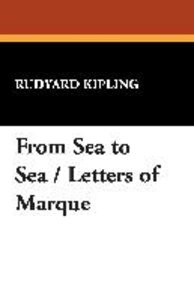 From Sea to Sea / Letters of Marque