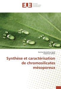 Synthèse et caractérisation de chromosilicates mésoporeux