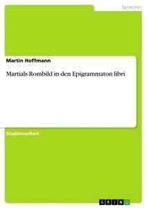 Martials Rombild in den Epigrammaton libri