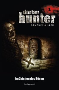 Dorian Hunter 01. Im Zeichen des Bösen